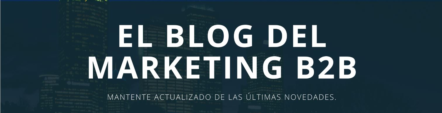 Blog Marketing y Ventas B2B. ComeOn Brands